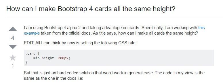 Insights on  exactly how can we  develop Bootstrap 4 cards  all the same tallness?